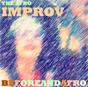 Improv changed my life