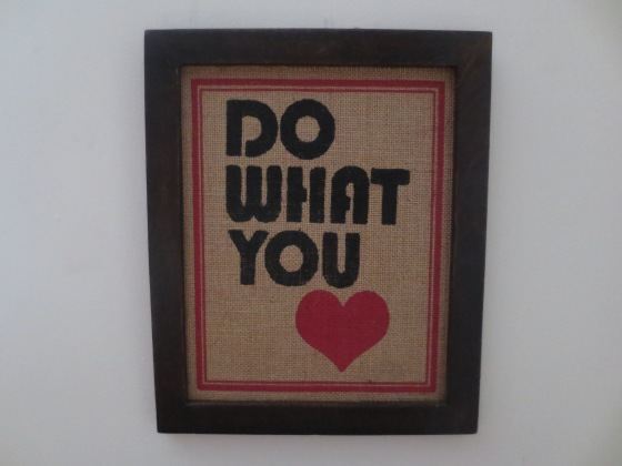 Inspirational saying do what you love